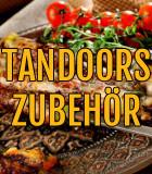 Tandoors Zubehör